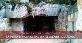 LA PIETRA DI VICENZA: DAL VENTRE ALL'ARTE SCULTOREA (LFF 2019)